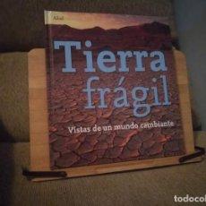 Libros: TIERRA FRÁGIL. Lote 214752376