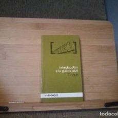 Libros: INTRODUCCIÓN A LA GUERRA CIVIL. Lote 215482107