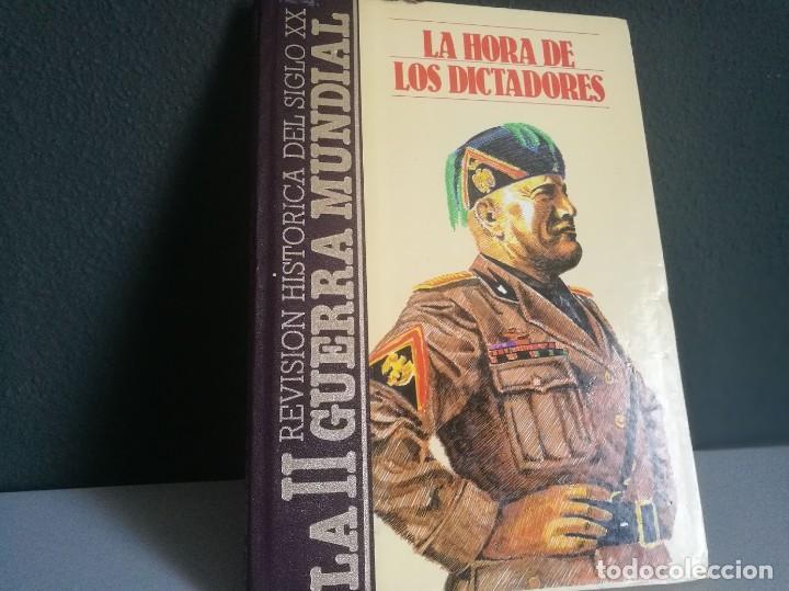 LA HORA DE LOS DICTADORES (SEGUNDA GUERRA MUNDIAL) (Libros Nuevos - Educación - Aprendizaje)