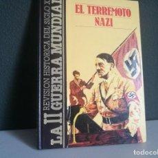 Libros: EL TERREMOTO NAZI (SEGUNDA GUERRA MUNDIAL). Lote 218285875