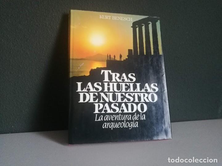 TRAS LAS HUELLAS DE NUESTRO PASADO (LA AVENTURA DE LA ARQUEOLOGÍA) (Libros Nuevos - Educación - Aprendizaje)