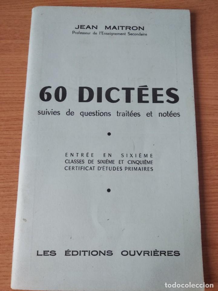 60 DICTEES . JEAN MAITRON.SIXIEME. FRANCES. (Libros Nuevos - Educación - Aprendizaje)