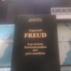 Libros: LOS TEXTOS FUNDAMENTALES DEL PSICOANALISIS, SIGMUND FREUD. Lote 218778480