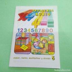 Libros: CUADERNOS RUBIO - PROBLEMAS Nº 5 PARA LAS 4 OPERACIONES - 1984 - SIN ESTRENAR. Lote 219098021