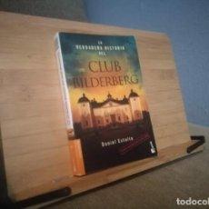Livres: LA VERDADERA HISTORIA DEL CLUB BILDERBERG. Lote 219500583