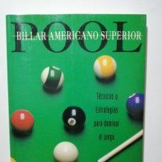 Libros: BILLAR AMERICANO SUPERIOR DE GEORGE FELS DESCATALOGADO EDITORIAL TUTOR 1998. Lote 220128466