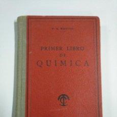 Libros: LIBRO DEL PRIMER LIBRO DE QUÍMICA. Lote 221475975