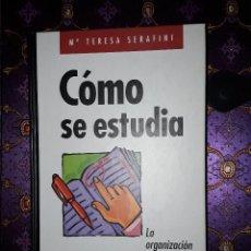 Libros: CÓMO SE ESTUDIA. LA ORGANIZACIÓN DEL TRABAJO INTELECTUAL.. Lote 221938697