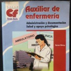 Libros: AUXILIAR DE ENFERMERIA,GRADO MEDIO,1997,MCGRAW-HILL.INTERAMERICANA,ARTURO ORTEGA. Lote 221946565
