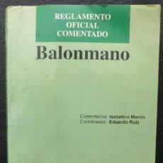 Libros: BALONMANO-REGLAMENTO OFICIAL COMENTADO,1996,FLASH BOOKS. Lote 221947497