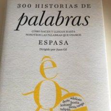 Libros: 300 HISTORIAS DE PALABRAS. Lote 222492210