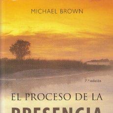 Libros: EL PROCESO DE LA PRESENCIA (MICHAEL BROWN). Lote 222511707
