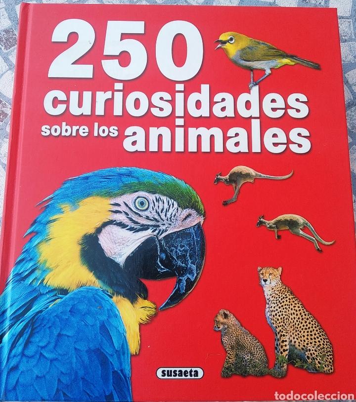 LIBRO, 250 CURIOSIDADES SOBRE LOS ANIMALES (Libros Nuevos - Educación - Aprendizaje)