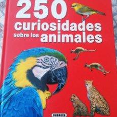 Libros: LIBRO, 250 CURIOSIDADES SOBRE LOS ANIMALES. Lote 222595533