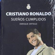 Libros: LIBRO CRISTIANO RONALDO SUEÑOS CUMPLIDOS PRECINTADO AQUITIENESLOQUEBUSCA ALMERIA. Lote 223437940