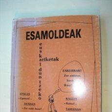 Libros: ESAMOLDEAK / EUSKALDUNTZEKO ARIKETAK. Lote 225396585
