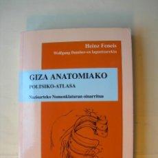 Libros: HEINZ FENEIS / GIZA ANATOMIAKO. Lote 225398293