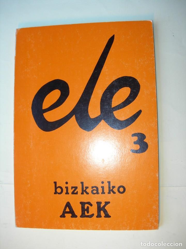 ELE3 / BIZKAIKO A E K (Libros Nuevos - Educación - Aprendizaje)