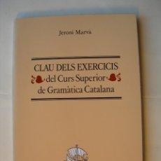 Libros: CLAU DELS EXERCICIS / JERONI MAVÂ. Lote 225806277
