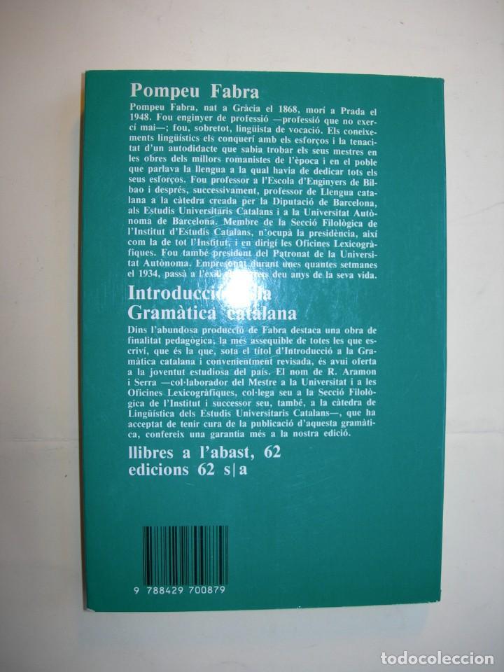 Libros: INTRODUCCIÓ A LA GRAMÂTICA CATALANA / POMPEU FABRA - Foto 2 - 225809187