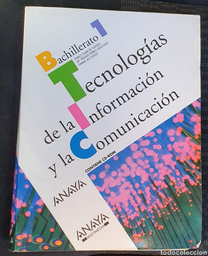 TECNOLOGÍA DE LA INFORMACIÓN Y LA COMUNICACIÓN ANAYA PRIMERO BACHILLERATO INCLUYE CD! (Libros Nuevos - Educación - Aprendizaje)