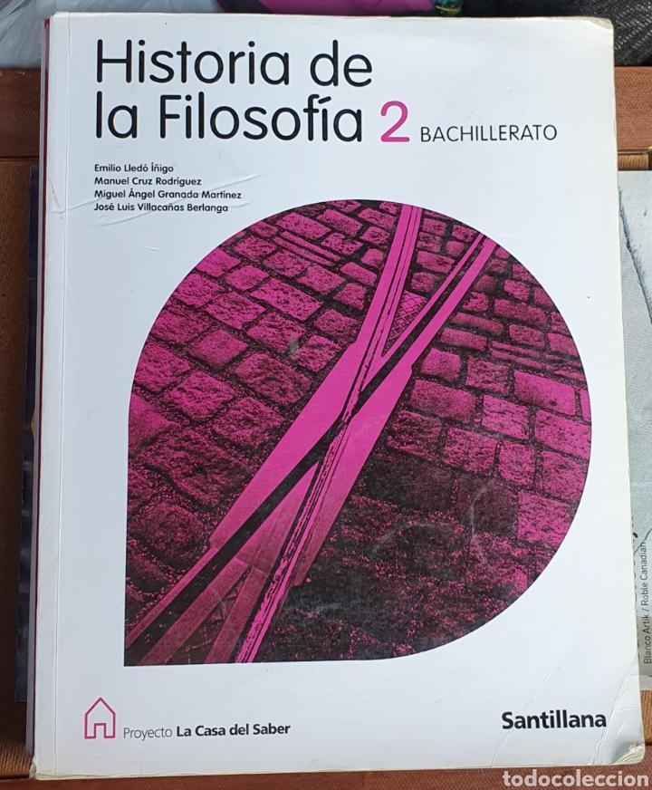 HISTORIA DE LA FILOSOFÍA 2 BACHILLERATO SANTILLANA (Libros Nuevos - Educación - Aprendizaje)
