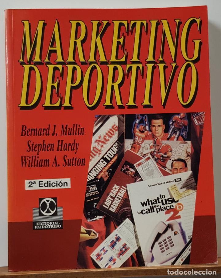 MARKETING DEPORTIVO MULLIN, BERNARD J. - PAIDOTRIBO, EDITORIAL - 2ª EDICION (Libros Nuevos - Educación - Aprendizaje)