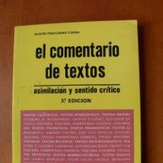 Libros: EL COMENTARIO DE TEXTOS / MARTÍN FERNÁNDEZ VIZOSO. Lote 228190735
