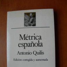 Libros: METRICA ESPAÑOLA / ANTONIO QUILIS. Lote 228195033