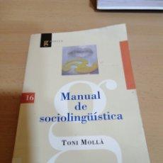 Libros: MANUAL DE SOCIO LINGÜÍSTICA TONI MOLLA. Lote 228206560