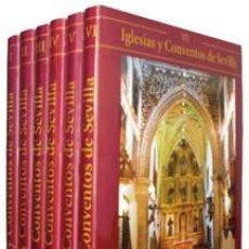 Libros: IGLESIAS Y CONVENTOS DE SEVILLA (PRECINTADA) (TOMOS I,II,III,IV,V Y VI). Lote 228403450