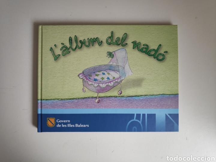 LIBRO. L' ALBUM DEL NADÓ. GOVERN DE LES ILLES BALEARS. CATALAN. CATALÀ (Libros Nuevos - Educación - Aprendizaje)