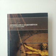 Libros: INTRODUCCIÓN A LAS MATEMÁTICAS. ACCESO A LA UNIVERSIDAD.. Lote 229305545