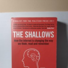 Livros: THE SHALLOWS, HOW THE INTERNET IS CHANGING THE WAY WE THINK AND REMEMBER NICOLAD CARR. Lote 230386590