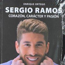 Libros: LIBRO SERGIO RAMOS CORAZON CARACTER Y PASION PRECINTADO AQUITIENESLOQUEBUSCA ALMERIA. Lote 233388150