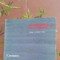 Libros: CUADERNOS DE ESTUDIOS 7 - SERIE LITERATURA - CERVANTES - ANGEL BASANTA - AÑO 1987. Lote 235605520