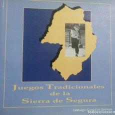 Libros: JUEGOS TRADICIONALES DE LA SIERRA DE SEGURA (JAÉN). SANTIAGO GONZÁLEZ SANTORO.. Lote 235646210