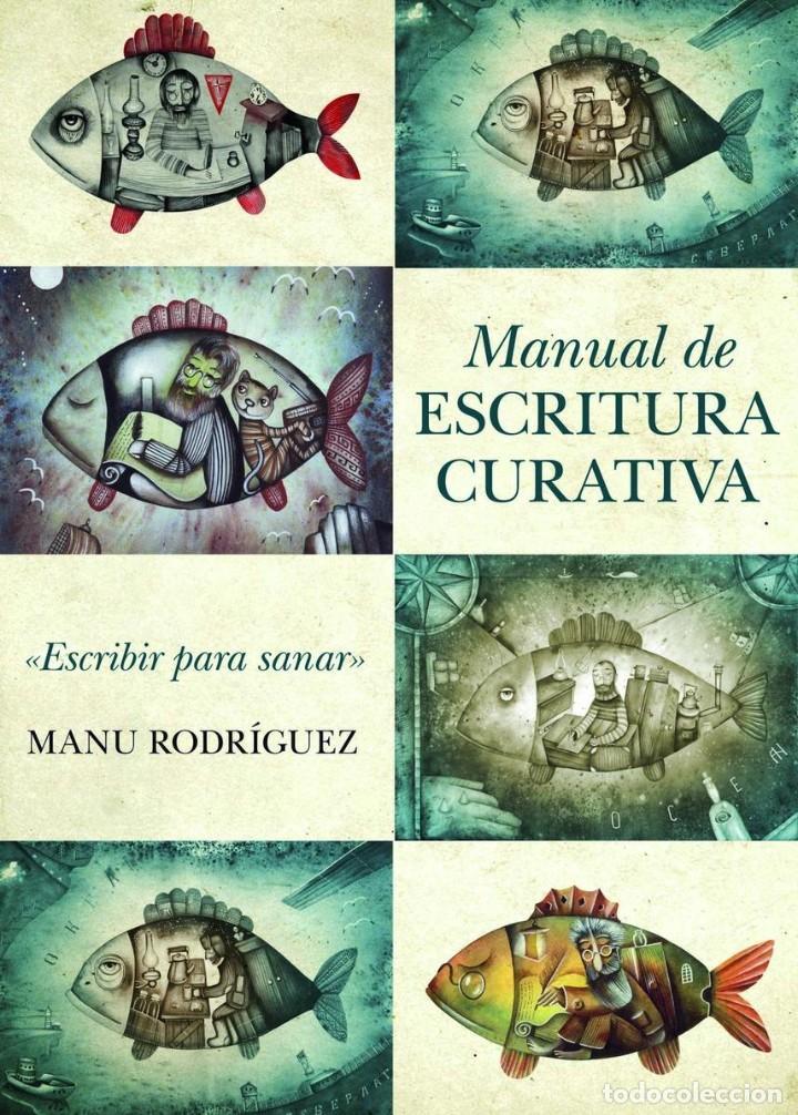 MANUAL DE ESCRITURA CURATIVA. MANU RODRÍGUEZ (Libros Nuevos - Educación - Aprendizaje)