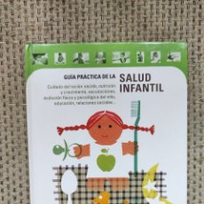Libros: LIBRO GUÍA PRÁCTICA DE LA SALUD INFANTIL CÍRCULO DE LECTORES (BEBÉ). Lote 236091030