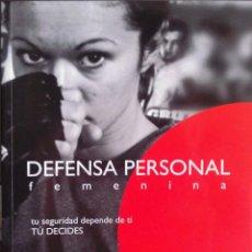 Libros: DEFENSA PÈRSONAL FEMENINA. MATEO REDONDO HURTADO. PROFESOR DE KARATE 7º DAN. Lote 236607480