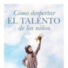 Libros: CÓMO DESPERTAR EL TALENTO DE LOS NIÑOS. ENRIQUE REIG. Lote 240989430