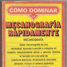 Libros: LIBRO COMO DOMINAR LA MECANOGRAFIA. Lote 243254395