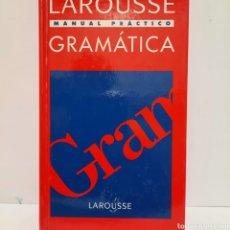 Libros: LAROUSSE MANUAL PRÁCTICO DE GRAMÁTICA. Lote 243295925