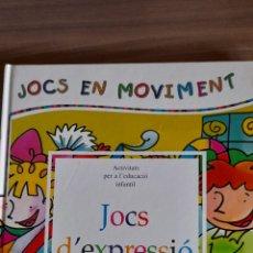 Libros: JOCS D'EXPRESSIÓ CORPORAL. Lote 243395420