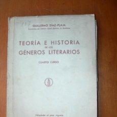 Libros: TEORÍA E HISTORIA DE LOS GÉNEROS LITERARIOS / GUILLERMO DIAZ-PLAJA. Lote 243686780