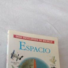 """Libros: GRAN ENCICLOPEDIA DE BOLSILLO """" ESPACIO """" TIEMPO.. Lote 243841355"""