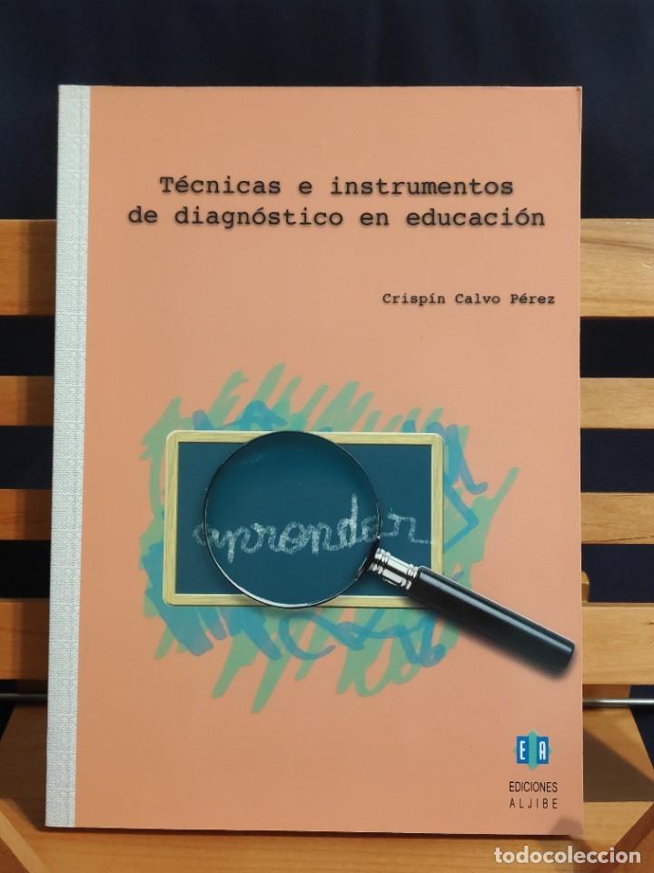 EDICIONES ALJIBE TÉCNICAS E INSTRUMENTOS DE DIAGNÓSTICO EN EDUCACIÓN (Libros Nuevos - Educación - Aprendizaje)