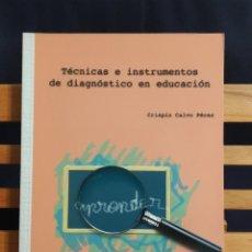 Libros: TÉCNICAS E INSTRUMENTOS DE DIAGNÓSTICO EN EDUCACIÓN CRISPÍN CALVO PÉREZ EDICIONES ALJIBE 2007. Lote 243911575
