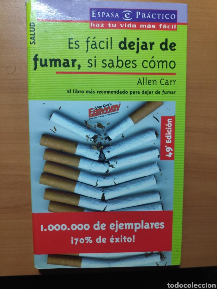 ES FÁCIL DEJAR DE FUMAR SI SABES COMO (Libros Nuevos - Educación - Aprendizaje)