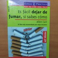 Libros: ES FÁCIL DEJAR DE FUMAR SI SABES COMO. Lote 245435040